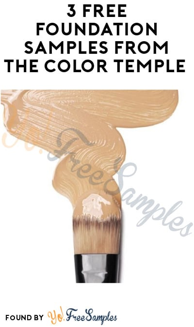 Check Emails Today: 3 FREE Foundation Samples from The Color Temple For Email Sign Ups Before 10/23