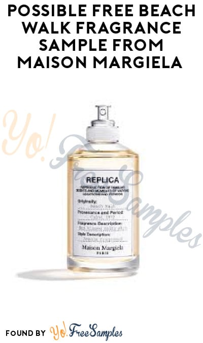 Possible FREE Beach Walk Fragrance Sample from Maison Margiela (Facebook Required)