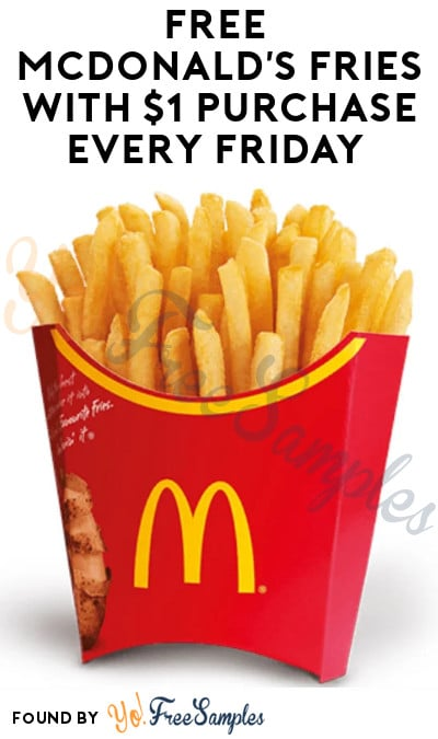 FREE McDonald's Fries with $1 Purchase Every Friday (App Required)