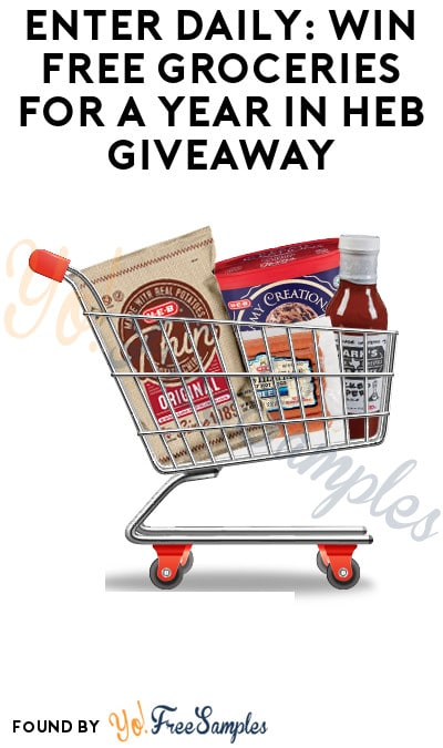 Enter Daily: Win FREE Groceries for a Year in HEB Giveaway (Texas Only)