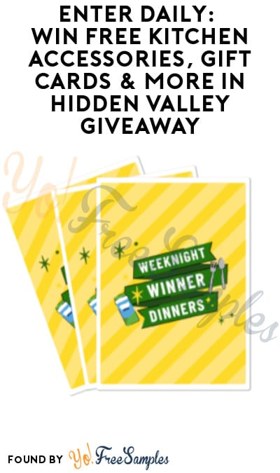 Enter Daily: Win FREE Kitchen Accessories, Gift Cards & More in Hidden Valley Giveaway (Account Required)