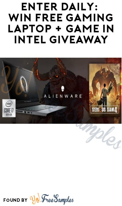 Enter Daily: Win FREE Gaming Laptop + Game in Intel Giveaway