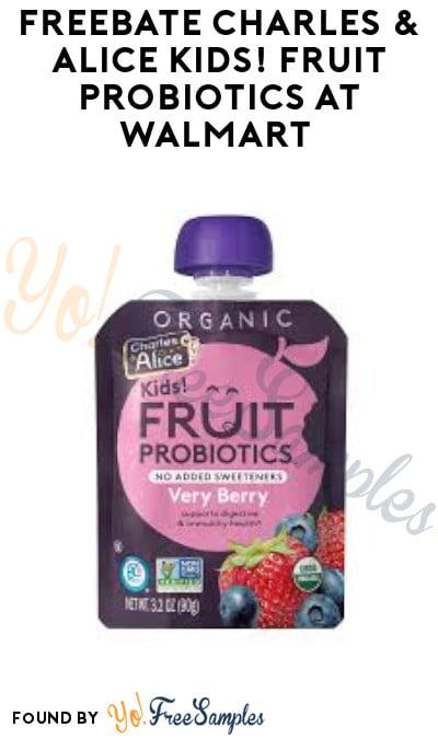 FREEBATE Charles & Alice Kids! Fruit Probiotics at Walmart (Ibotta Required)