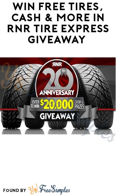 Win FREE Tires, Cash & More in RNR Tire Express Giveaway