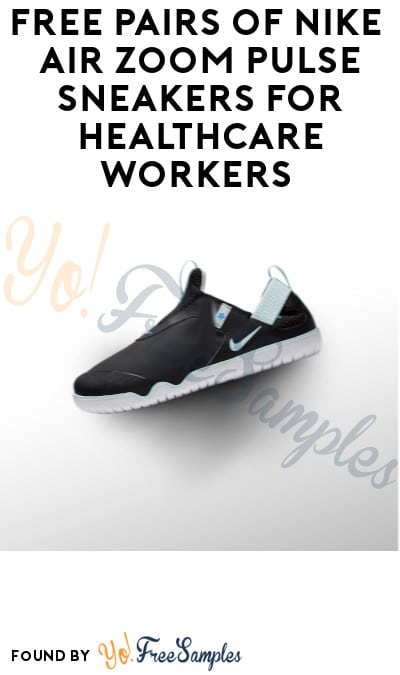 FREE Pairs of Nike Air Zoom Pulse Sneakers for Healthcare Workers (Nike Membership + ID Required)