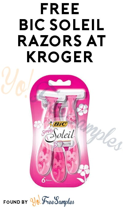 FREE BIC Soleil Razors at Kroger (Coupon Required)