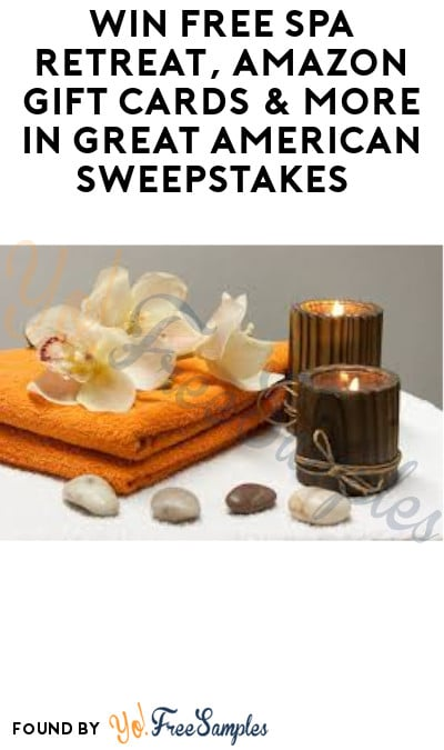 Win FREE Spa Retreat, Amazon Gift Cards & More in Great American Sweepstakes