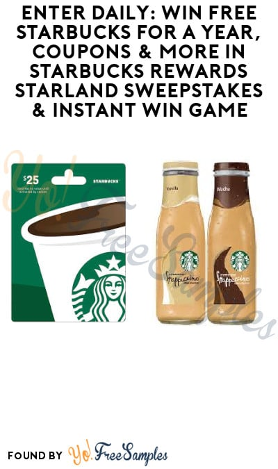 Enter Daily: Win FREE Starbucks for a Year, Coupons & More in Starbucks Rewards Starland Sweepstakes & Instant Win Game