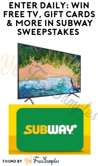 Enter Daily: Win FREE TV, Gift Cards & More in Subway Sweepstakes