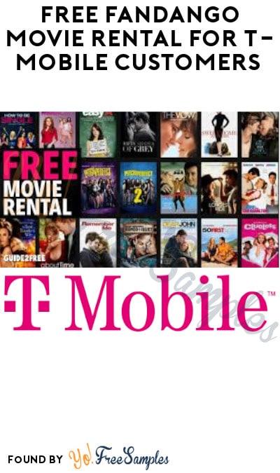 FREE Fandango Movie Rental for T-Mobile Customers