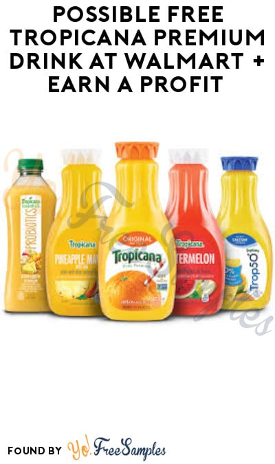 Possible FREE Tropicana Premium Drink at Walmart + Earn A Profit (Ibotta Required)