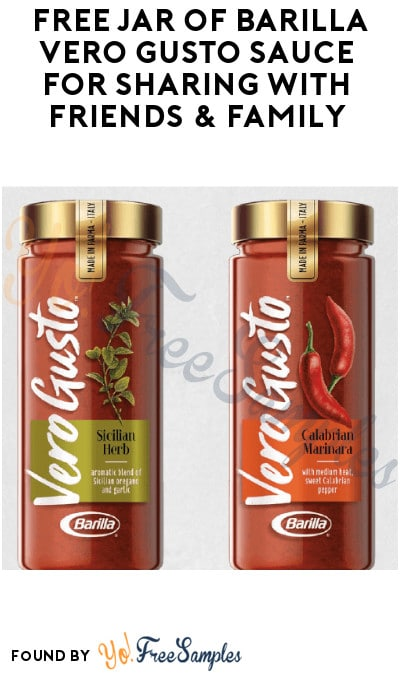 FREE Jar of Barilla Vero Gusto Sauce for Sharing with Friends & Family