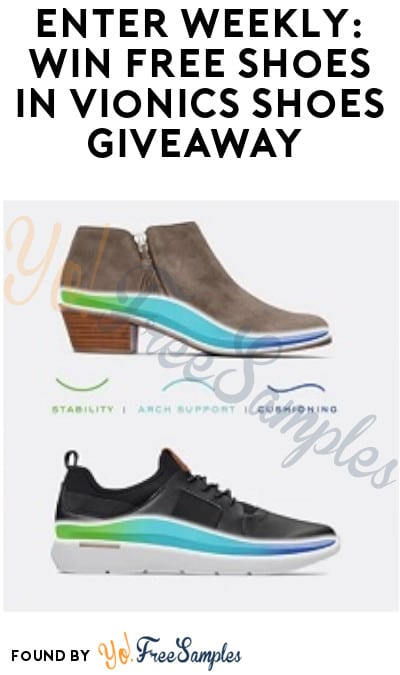 Enter Weekly: Win FREE Shoes in Vionics Shoes Giveaway (Ages 21 & Older Only)