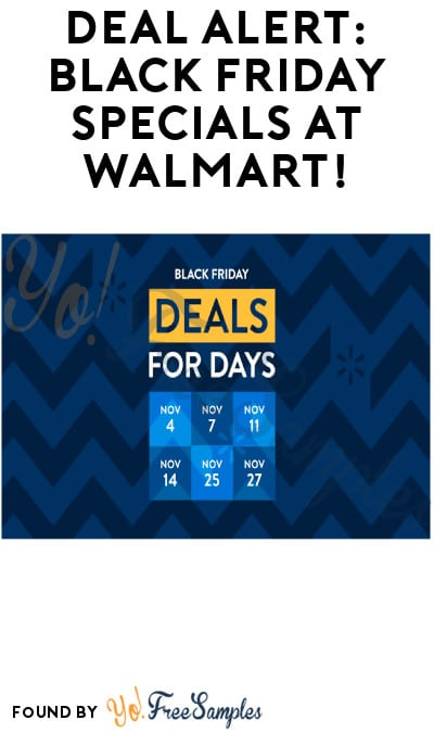 DEAL ALERT: Walmart Black Friday Specials Sneak Peak