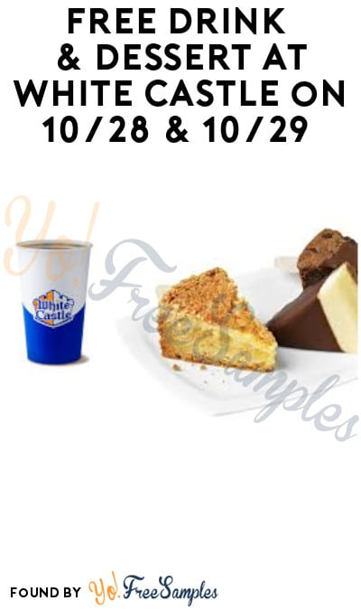 FREE Soft Drink & Dessert at White Castle on 10/28 & 10/29 (App Required)