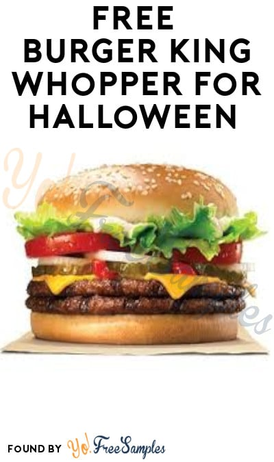 FREE Burger King Whopper for Halloween (App Required + Select States Only)