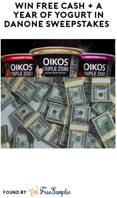 Win FREE Cash + A Year of Yogurt in Danone Sweepstakes