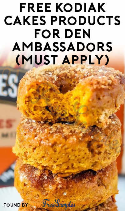 FREE Kodiak Cakes Products For Den Ambassadors (Must Apply)