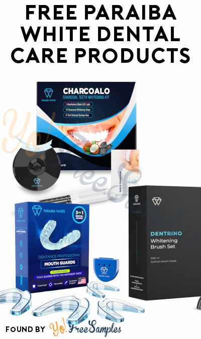 FREE Paraiba White Dental Care Products