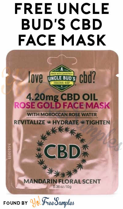 FREE Uncle Bud's CBD Face Mask