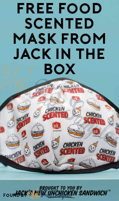 TODAY ONLY AT 1PM EST! FREE Food Scented Mask from Jack in the Box On 10/23
