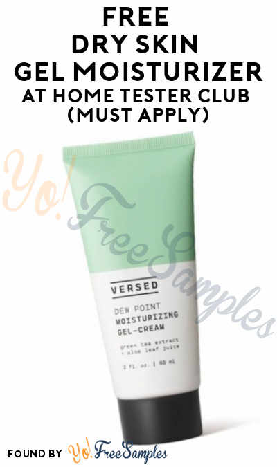 FREE Dry Skin Gel Moisturizer At Home Tester Club (Must Apply)