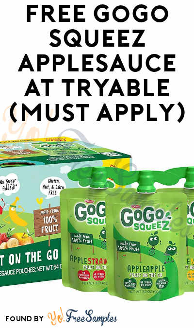 FREE GoGo squeeZ Applesauce At Tryable (Must Apply)