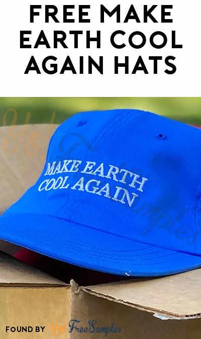 FREE Make Earth Cool Again Hat