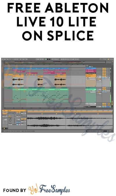 FREE Ableton Live 10 Lite on Splice