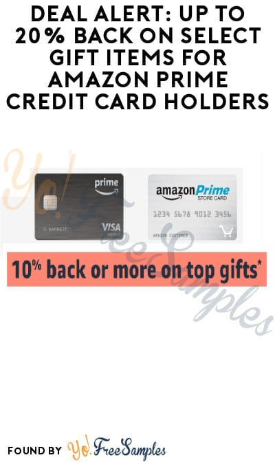 DEAL ALERT: Up to 20% Back on Select Gift Items for Amazon Prime Credit Card Holders