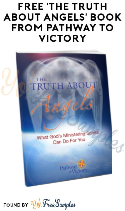FREE 'The Truth About Angels' Book from Pathway to Victory