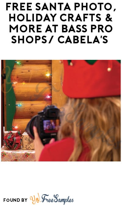 FREE Santa Photo, Holiday Crafts & More at Bass Pro Shops/ Cabela's (Reservation Required)