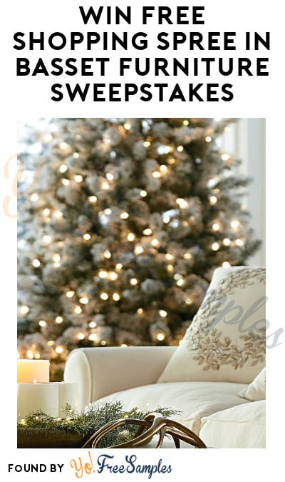 Win FREE Shopping Spree in Basset Furniture Sweepstakes