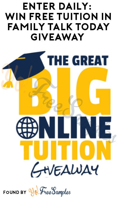 Enter Daily: Win FREE Tuition in Family Talk Today Giveaway