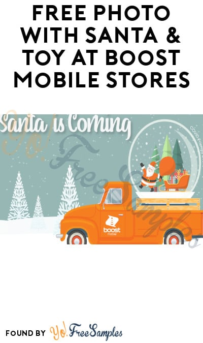 FREE Photo with Santa & Toy at Boost Mobile Stores