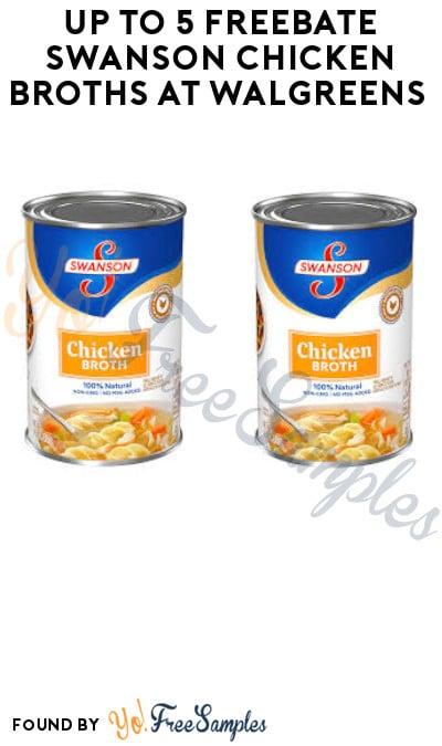 Up to 5 FREEBATE Swanson Chicken Broths at Walgreens (Ibotta Required)