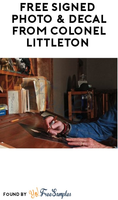 FREE Signed Photo & Decal from Colonel Littleton