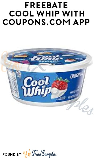 FREEBATE Cool Whip with Coupons.com App