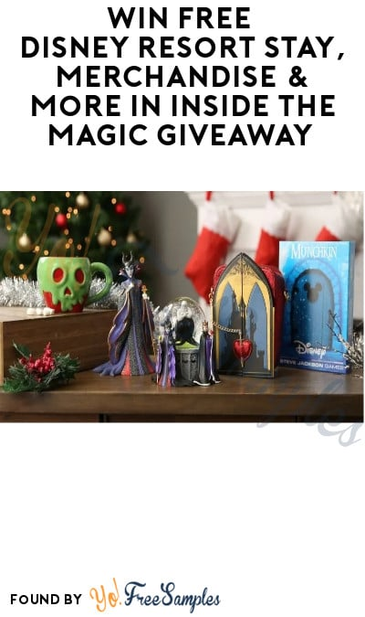 Win FREE Disney Resort Stay, Merchandise & More in Inside The Magic Giveaway