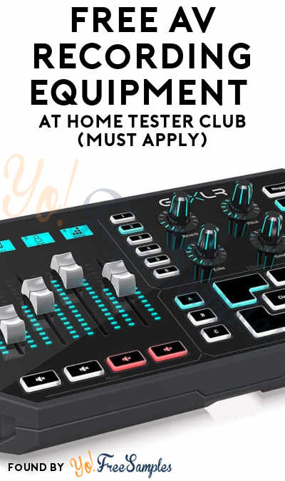 FREE AV Recording Equipment At Home Tester Club (Must Apply)