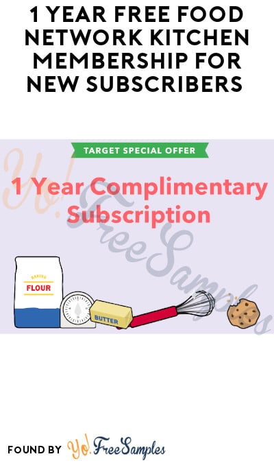 1 Year FREE Food Network Kitchen Membership for New Subscribers (Credit Card Required)