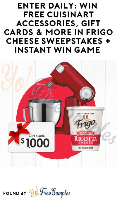 Enter Daily: Win FREE Cuisinart Accessories, Gift Cards & More in Frigo Cheese Sweepstakes + Instant Win Game