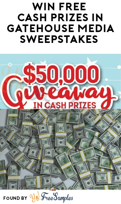 Enter Daily: Win FREE Cash Prizes in Gatehouse Media Sweepstakes