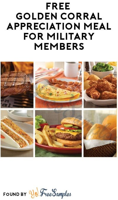 FREE Golden Corral Appreciation Meal for Military Members (Coupon Required)