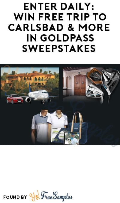 Enter Daily: Win FREE Trip to Carlsbad & More in GoldPass Sweepstakes (Ages 21 & Older Only)