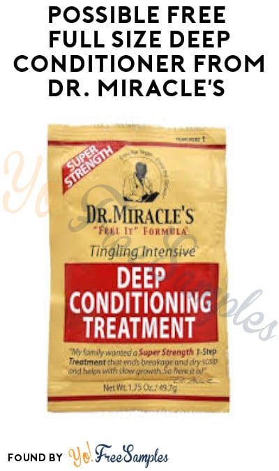 Possible FREE Full Size Deep Conditioner from Dr. Miracle's (Facebook Required)