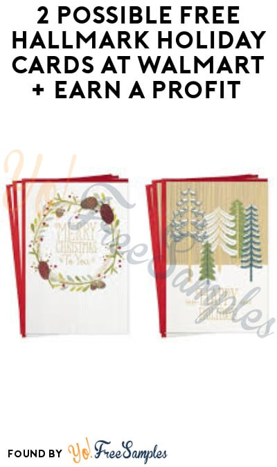 2 Possible FREE Hallmark Holiday Cards at Walmart + Earn A Profit (Ibotta Required)