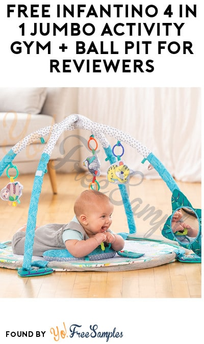FREE Infantino 4 in 1 Jumbo Activity Gym + Ball Pit for Reviewers