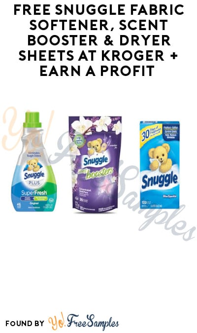 FREE Snuggle Fabric Softener, Scent Booster & Dryer Sheets at Kroger + Earn A Profit (Account & Ibotta Required)