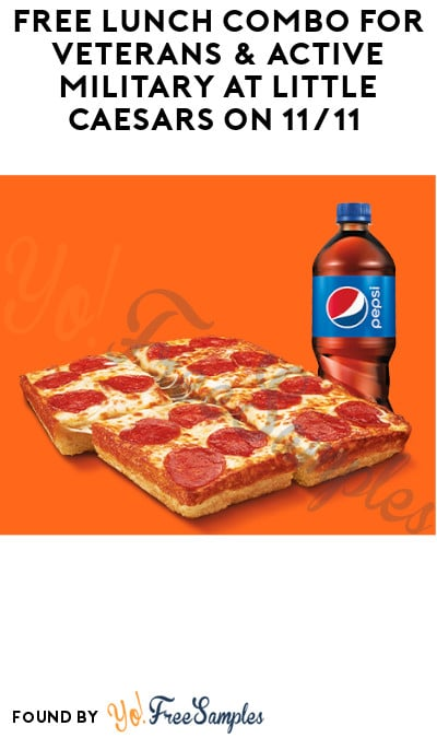 FREE Lunch Combo for Veterans & Active Military at Little Caesars on 11/11 (ID Required)